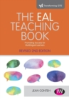 Image for The EAL teaching book  : promoting success for multilingual learners