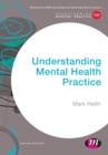 Image for Understanding mental health practice