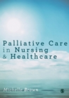 Image for Palliative care in nursing & healthcare