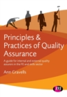 Image for Principles and practices of quality assurance  : a guide for internal and external quality assurers in the FE and skills sector