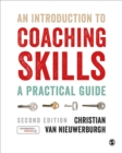 Image for An introduction to coaching skills  : a practical guide