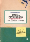 Image for Social psychology  : revisiting the classic studies