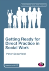 Image for Getting ready for direct practice in social work