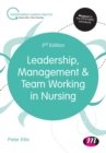Image for Leadership, management & team working in nursing