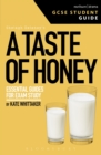 Image for A taste of honey: GCSE student guide