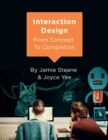 Image for Interaction design  : from concept to completion