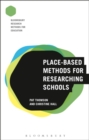 Image for Place-based methods for researching schools