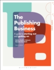 Image for The publishing business: a guide to starting out and getting on.