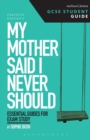 Image for My mother said I never should