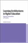 Image for Learning architectures in higher education: beyond communities of practice