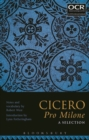 Image for Cicero pro Milone  : a selection