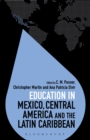 Image for Education in Mexico, Central America and the Latin Caribbean
