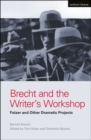 Image for Brecht and the writer's workshop  : Fatzer and other dramatic projects