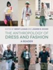 Image for The anthropology of dress and fashion  : a reader