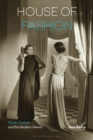 Image for House of fashion: haute couture and the modern interior