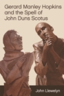 Image for Gerard Manley Hopkins and the spell of John Duns Scotus
