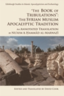 Image for 'The book of tribulations - the Syrian Muslim apocalyptic tradition'