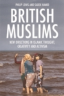 Image for British Muslims  : new directions in Islamic thought, creativity and activism