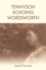 Image for Tennyson echoing Wordsworth