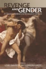 Image for Revenge and gender in Classical, Medieval and Renaissance literature