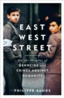 Image for East West street  : on the origins of genocide and crimes against humanity