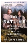 Image for The ratline  : love, lies and justice on the trail of a Nazi fugitive