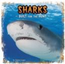 Image for Sharks  : built for the hunt
