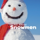 Image for All about snowmen