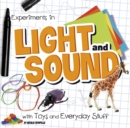 Image for Experiments in light and sound with toys and everyday stuff