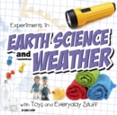 Image for Experiments in earth science and weather with toys and everyday stuff