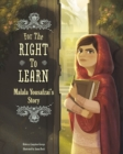 Image for For the right to learn  : Malala Yousafzai's story
