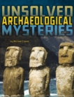 Image for Unsolved archaeological mysteries