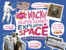 Image for Totally wacky facts about exploring space