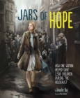 Image for Jars of hope  : how one woman helped save 2,500 children during the Holocaust