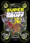 Image for Super Billy Goats Gruff: a graphic novel