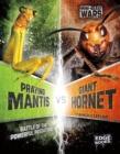Image for Praying mantis vs giant hornet  : battle of the powerful predators