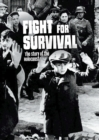 Image for Fight for survival  : the story of the Holocaust