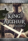 Image for Did King Arthur exist?