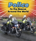 Image for Police to the rescue around the world