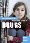 Image for The hidden story of drugs