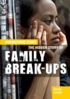 Image for The hidden story of family break-ups
