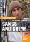Image for The hidden story of gangs and crime