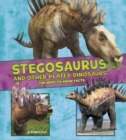 Image for Stegosaurus And Other Plated Dinosa