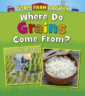 Image for Where do grains come from?