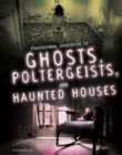 Image for Handbook to ghosts, poltergeists and haunted houses