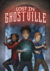 Image for Lost in Ghostville