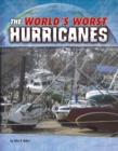 Image for The world's worst hurricanes