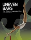 Image for Uneven bars  : tips, rules and legendary stars