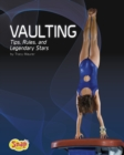 Image for Vaulting  : tips, rules and legendary stars