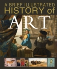 Image for A brief illustrated history of art